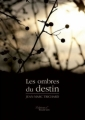 Couverture Les ombres du destin Editions Baudelaire 2010