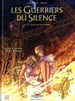 Couverture Les guerriers du silence (BD), tome 2 : La marchandhomme
