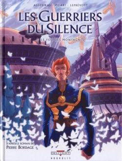 Couverture Les guerriers du silence (BD), tome 3 : Le fou des montagnes