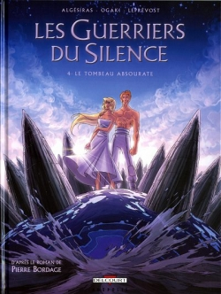 Couverture Les guerriers du silence (BD), tome 4 : Le tombeau absourate