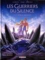 Couverture Les guerriers du silence (BD), tome 4 : Le tombeau absourate Editions Delcourt (Néopolis) 2008