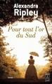 Couverture Pour tout l'or du Sud Editions Archipoche 2017