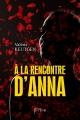 Couverture A la rencontre d'Anna Editions Persée 2016
