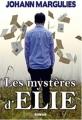 Couverture Les mystères d'Elie Editions Autoédité 2017