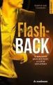 Couverture Flash-back Editions La Condamine (New romance) 2017