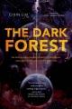 Couverture La trilogie des trois corps, tome 2 : La forêt sombre Editions Head of zeus 2015