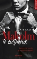 Couverture Malcolm, tome 1 : Malcolm le sulfureux Editions Hugo & cie (New romance) 2017