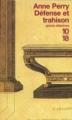 Couverture Défense et trahison Editions 10/18 (Grands détectives) 1999