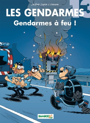 Couverture Les gendarmes, tome 13 : Gendarmes à feu !