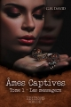 Couverture Ames captives, tome 1 : Les messagers Editions Dreamcatcher (Plume bleue) 2017
