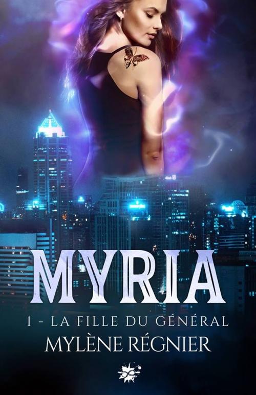Couverture Myria, tome 1 : La fille du général