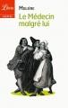 Couverture Le médecin malgré lui Editions Librio (Théâtre) 2013