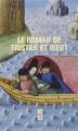 Couverture Le Roman de Tristan et Iseut Editions 10/18 2016