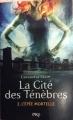 Couverture La cité des ténèbres / The mortal instruments, tome 2 : L'épée mortelle / La cité des cendres Editions Pocket (Jeunesse) 2012