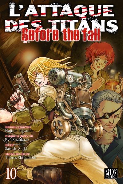Couverture L'attaque des titans : Before the fall, tome 10