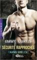Couverture Alpha OPS, tome 3 : Sécurité rapprochée Editions Milady (Romance - Suspense) 2017