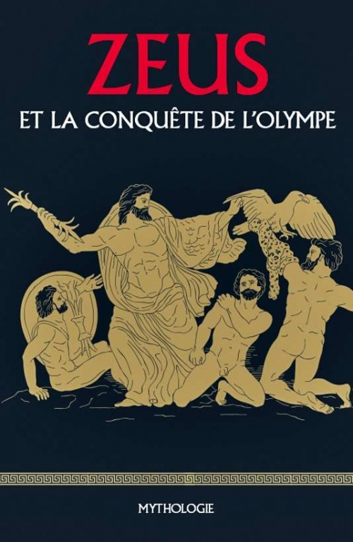 Couverture Zeus et la conquête de l'Olympe