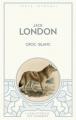 Couverture Croc-Blanc / Croc Blanc Editions Archipoche (La bibliothèque du collectionneur) 2016