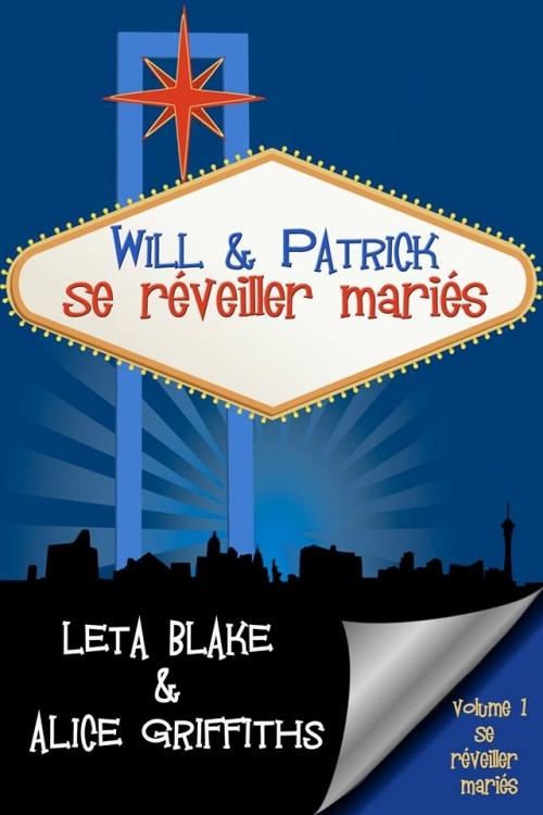 Couverture Se réveiller mariés, tome 1 : Will & Patrick : Se réveiller mariés