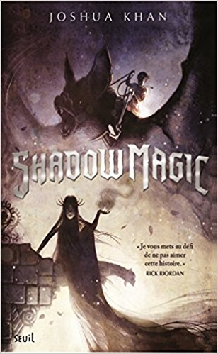 Couverture Shadow magic, tome 1