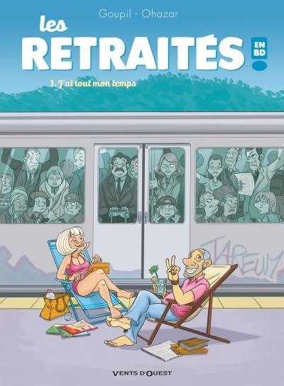 Couverture Les retraités, tome 1 : J'ai tout mon temps