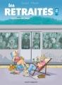 Couverture Les retraités, tome 1 : J'ai tout mon temps Editions Vents d'ouest (Humour) 2015