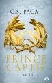 Couverture Prince captif, tome 3 : Le roi Editions Milady 2017