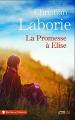Couverture La promesse à Elise Editions Presses de la cité (Terres de France) 2017