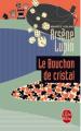 Couverture Le bouchon de cristal Editions Le Livre de Poche 2010