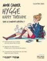 Couverture Mon cahier : Hygge happy thérapie Editions Solar 2017