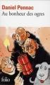 Couverture La saga Malaussène, tome 1 : Au bonheur des ogres Editions Folio  2015