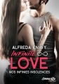 Couverture Infinite love, tome 2 : Nos infinies insolences Editions Milady 2017