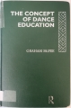 Couverture The Concept of Dance Education Editions Routledge 1994