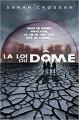 Couverture La loi du dôme, tome 1 Editions Bayard (Jeunesse) 2016