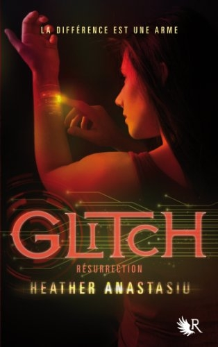Couverture Glitch, tome 2 : Résurrection