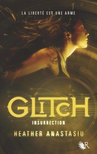 Couverture Glitch, tome 3 : Insurrection