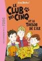 Couverture Le club des cinq et le trésor de l'île Editions Hachette (Bibliothèque rose) 2013