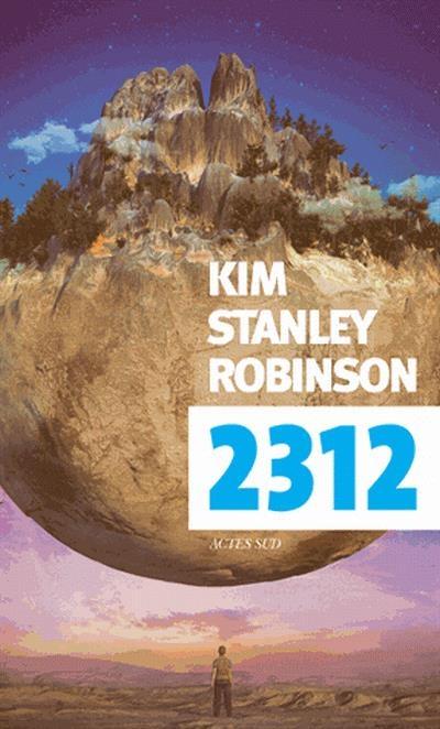 2312 de Kim Stanley Robinson