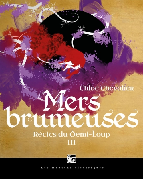 Couverture Récits du Demi-Loup, tome 3 : Mers Brumeuses