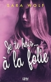 Couverture Lovely vicious, tome 2 : Je te hais... à la folie Editions 12-21 2017