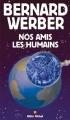 Couverture Nos amis les humains Editions Albin Michel 2003