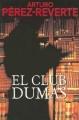 Couverture Club Dumas Editions Punto de Lectura 2006