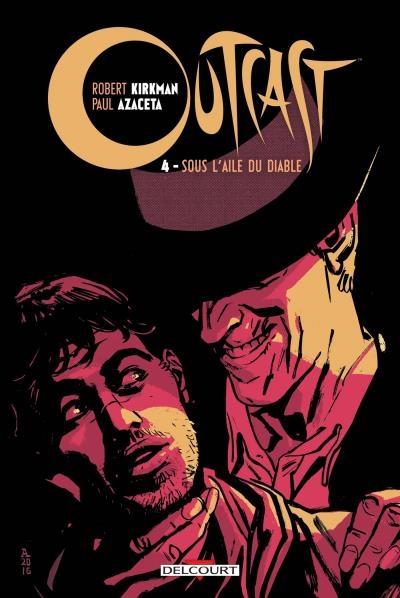 Couverture Outcast, tome 4 : Sous l'aile du diable