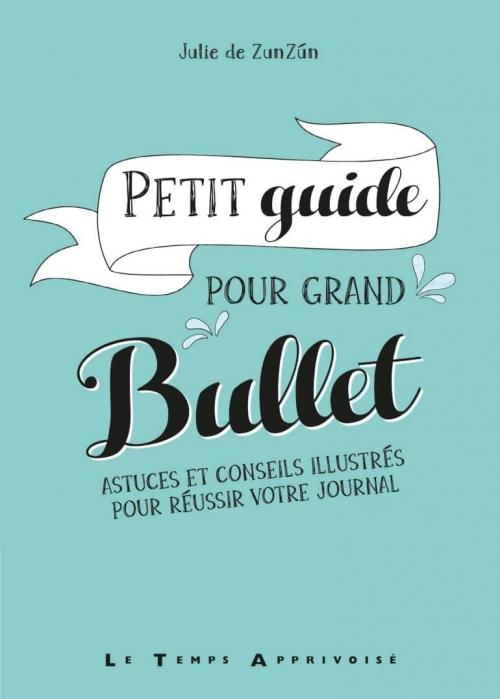 Couverture Petit guide pour grand bullet
