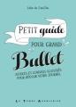 Couverture Petit guide pour grand bullet Editions Le temps apprivoisé 2017