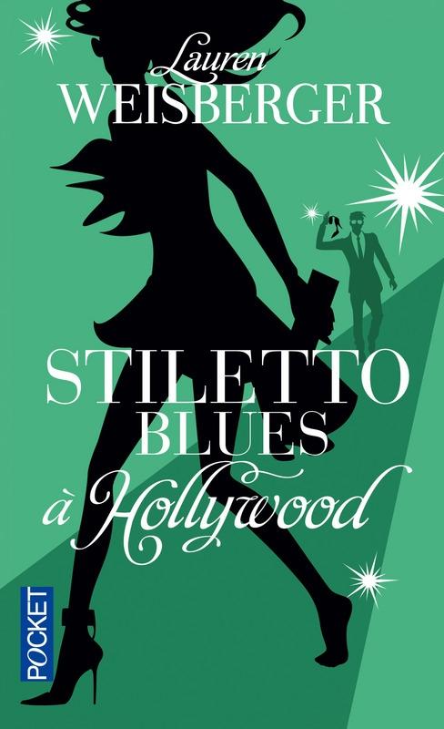 Couverture Stiletto Blues à Hollywood