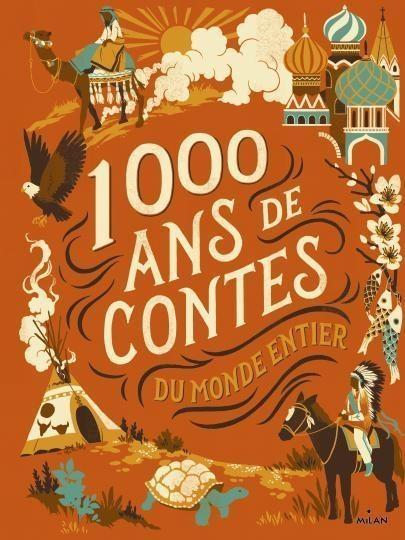 Couverture 1000 ans de contes : Du monde entier