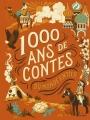 Couverture 1000 ans de contes : Du monde entier Editions Milan (Mille ans) 2015