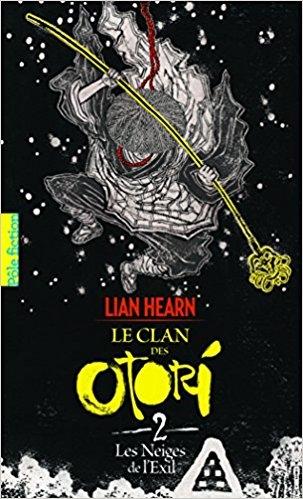 Couverture Le clan des Otori, tome 2 : Les neiges de l'exil