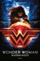 Couverture Wonder Woman : Warbringer Editions Bayard 2017